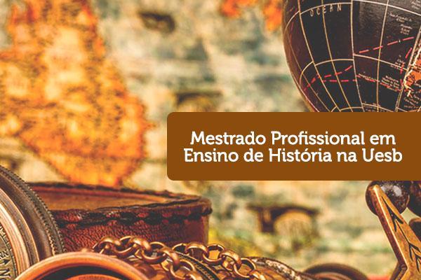 UESB passa a oferecer Mestrado Profissional em Ensino de História