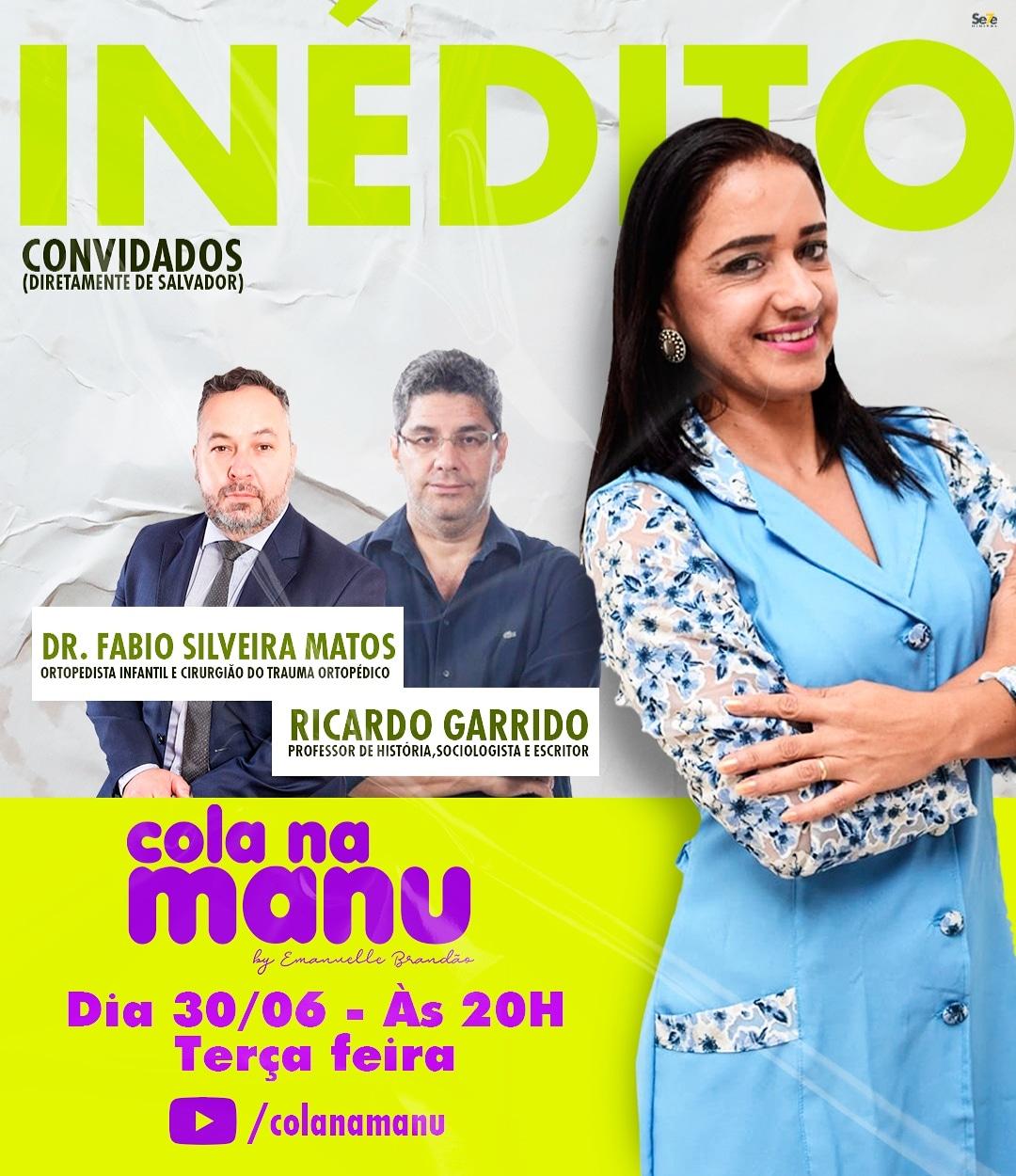 Itapetinga: Médico Fabio Silveira Matos e Professor Ricardo Garrido, estarão no Canal Cola na Manu!!.