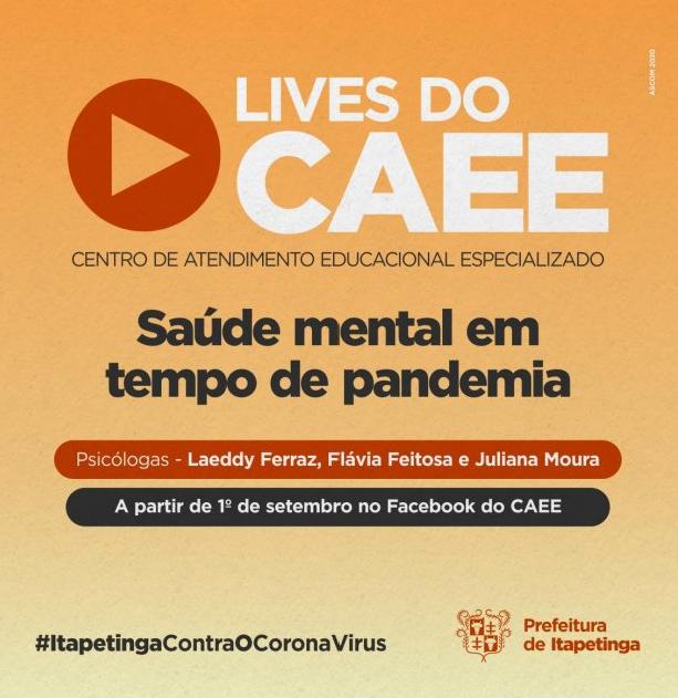 Itapetinga: CAEE realizará live sobre Saúde Mental em Tempo de Pandemia