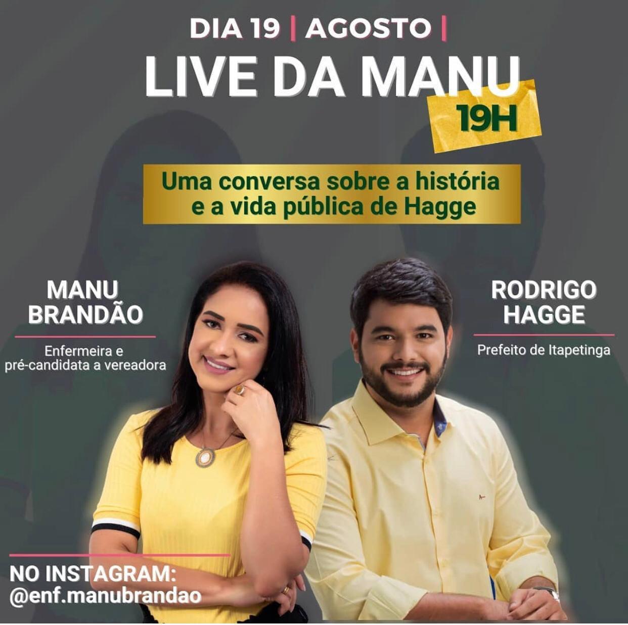 """Itapetinga: Prefeito Rodrigo Hagge será entrevistado por Emanuelle Brandão no Canal """" Cola Na Manu"""""""